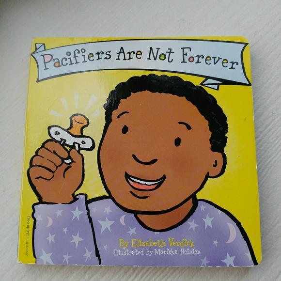 Baby  Toddler books Pacifiers are not forever